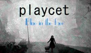 Playcet - Blue in the face - Original Mix