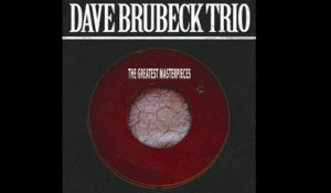 Dave Brubeck Trio - The Greatest Masterpieces