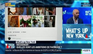 What's Up New York: Quelles sont les ambitions de Facebook avec son application Messenger ? - 04/04