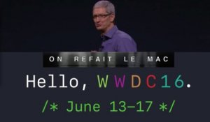 ORLM-232 : REPLAY Live Apple Event WWDC 2016 - Direct On refait le Mac