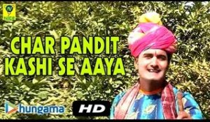 Char Pandit Kashi Se Aaya | Devotional Hit Song | Video | Rajasthani