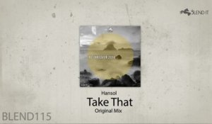 Hansol - Take That (Original Mix)