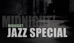 Jazz, Blues, Crooners & Co - Midnight Jazz Special