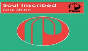 Soul Inscribed - Soul Shine (Original Mix)
