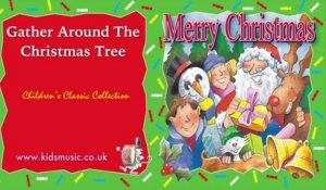 Kidzone - Gather Around The Christmas Tree