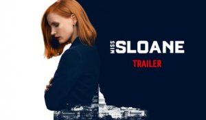 MISS SLOANE - Trailer officiel VOST - Bande-annonce [Jessica Chastain] [Full HD,1920x1080p]