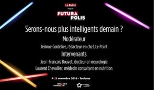 Futurapolis 2016 : Serons-nous plus intelligents demain ?