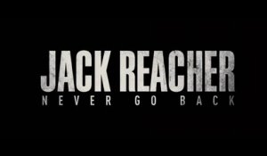 Jack Reacher Never Go Back - Bande-annonce Trailer [HD, 1280x720p]