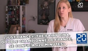«Just Dance»: The Fairy Dina, double championne de France, se confie à «20 Minutes»