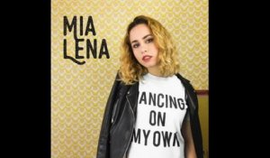 Mia Lena - Dancing on my own