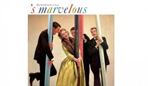 Ray Conniff and His Orchestra - S Marvelous - Full Album