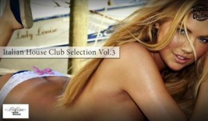 Various Artists - Best House Music - Italian House Club Selection Vol.3 - Club Dance Music