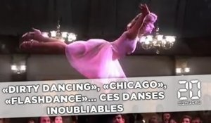 «Dirty Dancing», «Flashdance», «Chicago»... Ces danses inoubliables