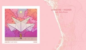 Lemaitre - Higher