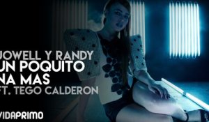 Un Poquito Na Mas ft. Tego Calderon [Official Video]
