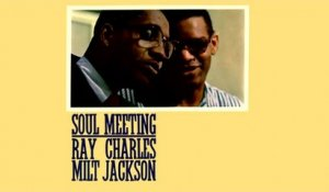 Milt Jackson & Ray Charles - Soul Meeting - Vintage Music Songs