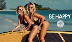 Be Happy 2017 - (Summer Deep House Hits - Chill Out Mix)