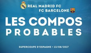 .Les compos probables de Real Madrid - Barcelone