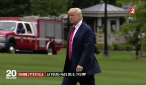 Incidents de Charlottesville : la volte-face de Donald Trump