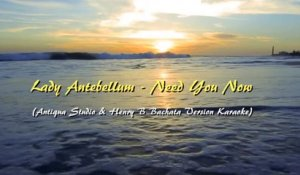Antiqua Studio & Henry B Ft. Spanu C - Need You Now (Karaoke Bachata RMX Tribute To Lady Antebellum)