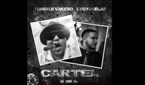 Tonio Le Vakeso Ft. Lyo Favelas - Cartel (Audio Officiel)