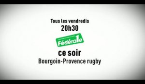 Rugby - Federale 1 Bourgoin Jallieu - Provence Rugby : Rugby federale 1 bande annonce