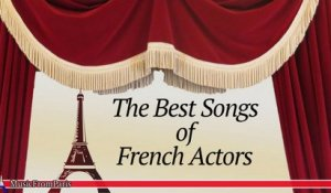 Les Chansonniers - The Best Songs of French Actors