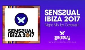 Senssual ibiza 2017 - Night Mix by Coxswain