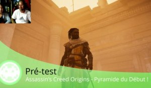 Pré-test - Assassin's Creed Origins - Coincé dans une Pyramide Egyptienne !