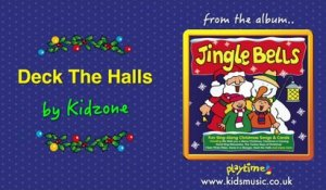 Kidzone - Deck The Halls