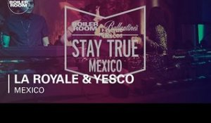 La Royale & Yesco Boiler Room & Ballantine's Stay True Mexico DJ Set