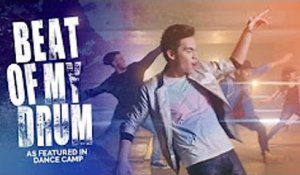 BEAT OF MY DRUM (Sam Tsui Cover) - as featured in DANCE CAMP