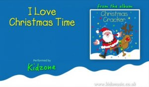 Kidzone - I Love Christmas Time