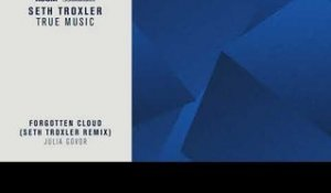 "Julia Govor ""Forgotton Cloud (Seth Troxler Remix)"" 