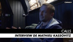 CALLS saison 1 - Interview de Mathieu Kassovitz