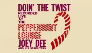 Joey Dee & The Starliters - Doin The Twist - Vintage Music Songs