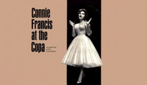 Connie Francis - Connie at the Copa - Vintage Music Songs - Recorded live at Copacabana