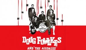 Doug Fowlkes - Doug Fowlkes and The Airdales - Vintage Music Songs