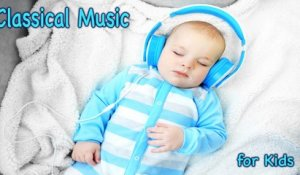 VA - Classical Music for Kids - Mozart, Bach, Beethoven for kids sleeping. Music for Relaxing