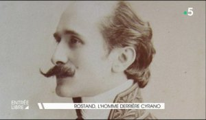 Rostand, l'homme derrière Cyrano