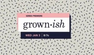 Grown-ish - Promo 1x13