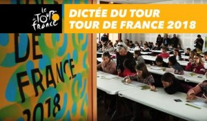 Dictée du Tour - Tour de France 2018