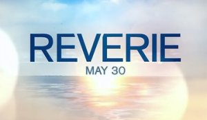 Reverie - Trailer Saison 1