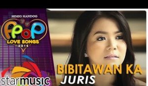 Juris - Bibitawan Ka (Official Music Video)