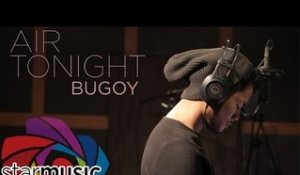 Bugoy Drilon - Air Tonight (Audio)