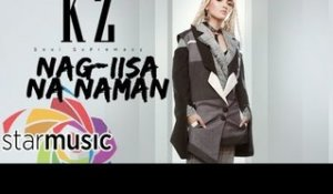 KZ Tandingan - Nag-iisa Na Naman (Official Lyric Video)