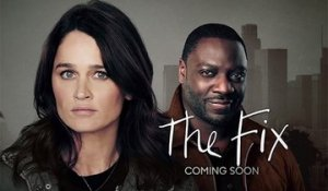 The Fix - Trailer Saison 1