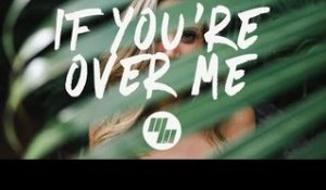 Years & Years - If You're Over Me (Lyrics) NOTD Remix