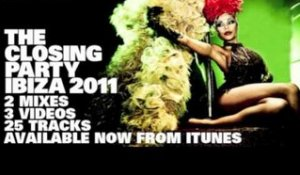 Defected Presents The Closing Party Ibiza 2011