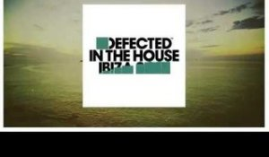 Defected In The House Ibiza 2015: OUT NOW